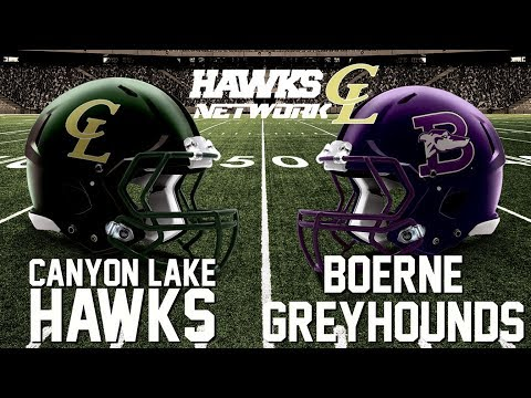 Hawks Network Presents - Canyon Lake Hawks vs Boerne Greyhounds - Oct 20 @ 7:15pm