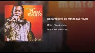 Os Tambores de Minas - Minas Drums