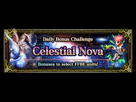 FFBE GL | FFBE Series Daily Bonus Challenge Event: Celestial Nova