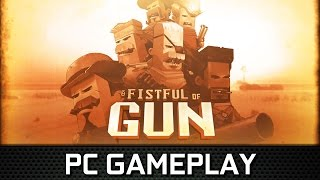 A Fistful of Gun | PC Gameplay (Steam)
