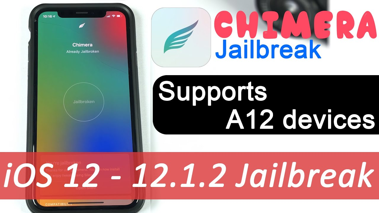 Chimera Jailbreak [Updated for iOS 12 4]