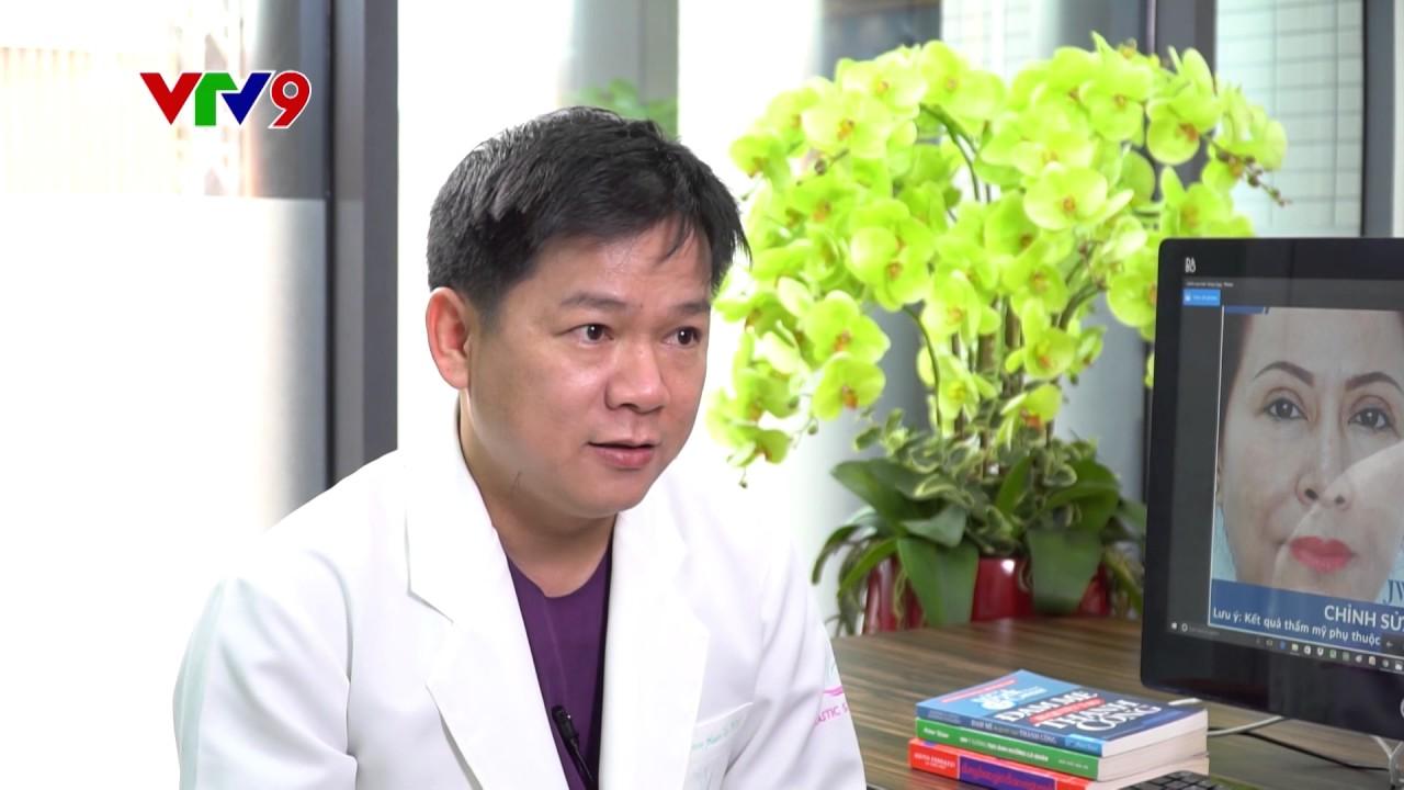 Lạm dụng phẫu thuật thẩm mỹ-tâm sự trải lòng của Bác sĩ thẩm mỹ nổi tiếng