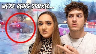 WE ARE BEING STALKED.. *scary*
