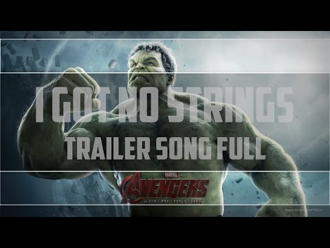 Avengers: Age Of Ultron - No Strings On Me Soundtrack - Trailer Full Song - HD