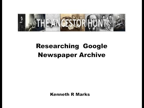 Researching Newspapers - The Free Google News Archive