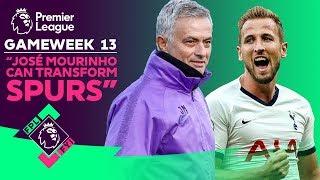 "FPL FYI Gameweek 13 | ""Jose Mourinho can TRANSFORM Spurs"" | Fantasy Premier League"