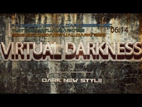 Virtual Darkness - Dark New Style