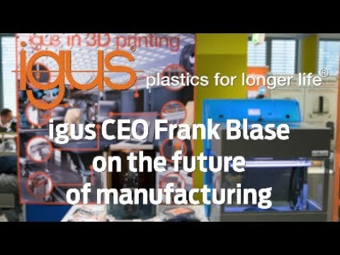 igus CEO Frank Blase on the future of manufacturing