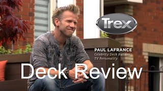 Paul Lafrance Trex Deck Review - Trex Engineered Artistry