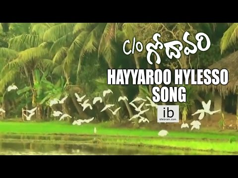 C/o Godavari - Hayyaroo Hylesso song | Rohit S | Shruthi Varma - idlebrain.com