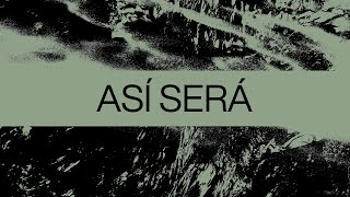 Download Así Será (It Is So)   Spanish   Video Oficial Con Letras   Elevation Worship Mp3 and Videos