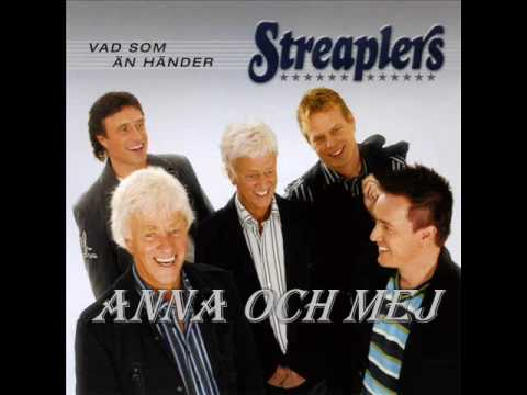 Streaplers - Anna Och Mej