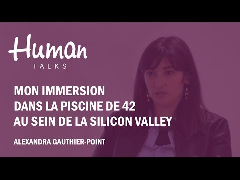 "REX - ""Mon immersion dans la Piscine de 42 au sein de la Silicon Valley"""