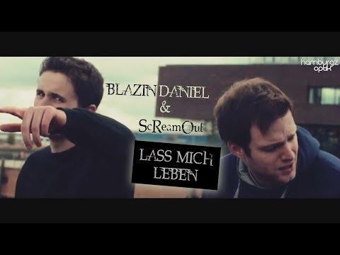 Blazin'Daniel & ScReamOut - Lass mich leben (Official Video)