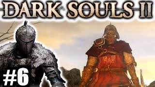 Dark Souls 2: The Hollow Rage [#6] : SAFE AT LAST...FOR NOW AT LEAST