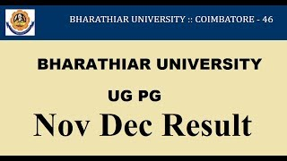 Bharathiar University Result 2018 - 2019 BA, B.Sc and B.Com Exams Declared Today