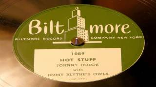 Hot Stuff - Johnny Dodds With Jimmy Blythe