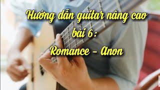 """Tự học Guitar cổ điển bài """"Romance"""""""