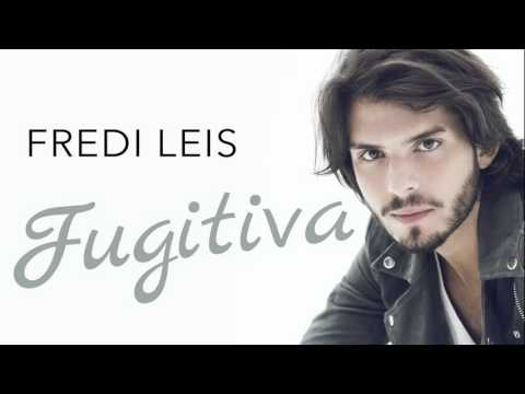 Fredi Leis - Fugitiva (Audio)