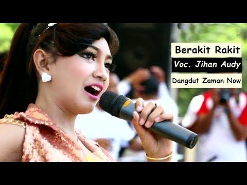 Lagu Dangdut Koplo Terbaru - Jihan Audy Ft Rhoma Irama Berakit Rakit