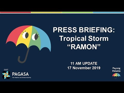"Press Briefing: Tropical Storm ""#RAMONPH"" Update Sunday, 11AM November 17, 2019"