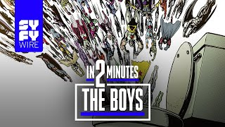 The Boys in 2 Minutes | SYFY WIRE