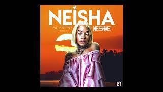 Neisha Neshae - Outside Today Remix (YoungBoy Never Broke Again)
