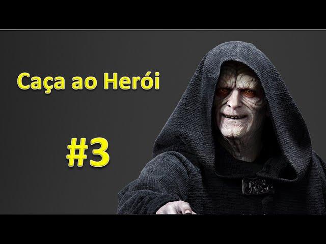 Caça Ao Herói #3