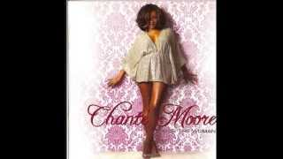 Guess Who I Saw Today - Chante Moore