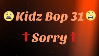 Kidz Bop 31- Sorry (Lyrics)