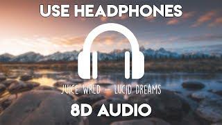 Juice Wrld Lucid Dreams 8D Audio.mp3