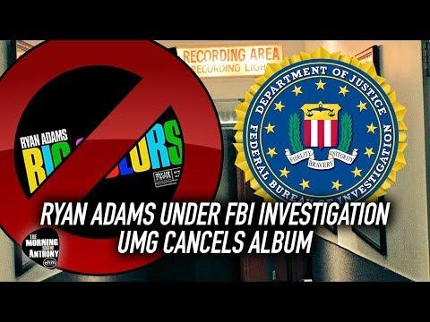 Ryan Adams Under FBI Investigation, Album Gets Canceled Mp3
