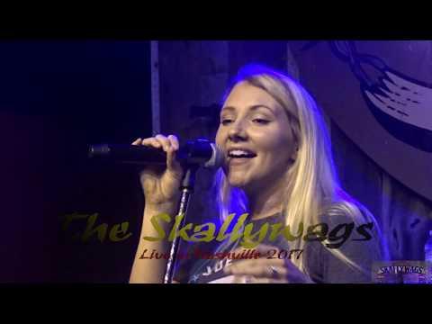THE SKALLYWAGS - Live in Nashville 2017