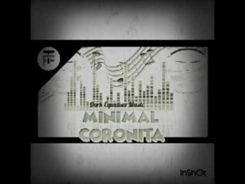 Minimal techno Mix 2017 🔝Coronita🔝 (Dark Equalizer Music)