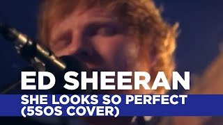 Repeat youtube video Ed Sheeran - She Looks So Perfect (5SOS Cover) (Capital Session)