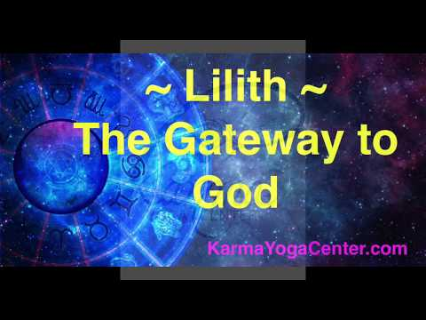 Lilith ~ The Gateway to God