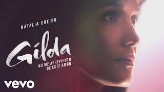 Natalia Oreiro - No Me Arrepiento de Este Amor (Audio)