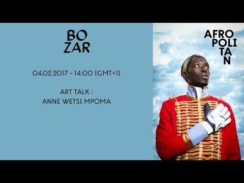 AFROPOLITAN FESTIVAL 2017 - ART TALK : ANNE WETSI MPOMA