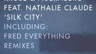 Kruse & Nuernberg feat. Nathalie Claude - Silk City (Fred Everything Lazy Dub) - Lazy Days