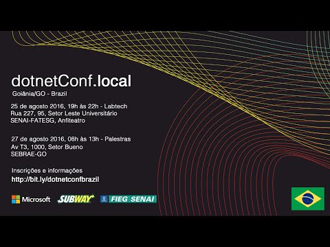 dotnetConf.local - Goiania - Brazil