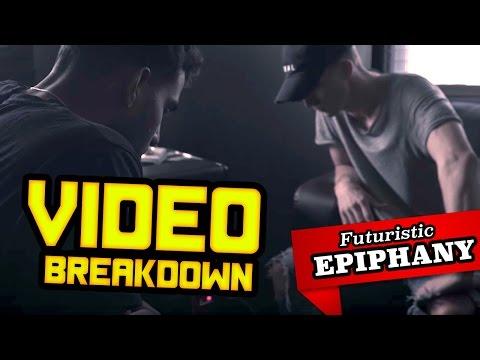 Futuristic - Epiphany ft. NF VIDEO BREAKDOWN