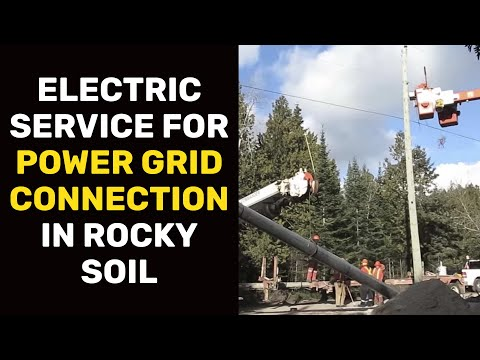 Electric Service for Power Grid Connection in Rocky Soil