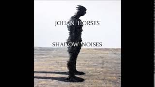 Johan Horses - Shadow Noises - Techno Dark Dj Set