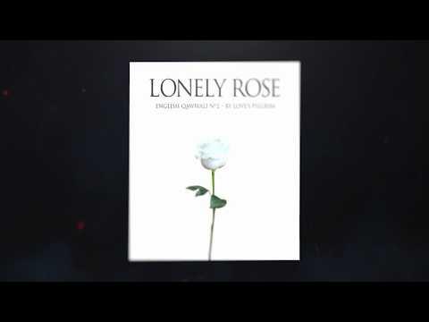 Lonely Rose: English Qawwali No.2 (Promo)