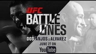 SNEAK PEEK: UFC Battle Lines - Dos Anjos vs Alvarez