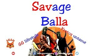 GG Lifestyle & Kratos Untame - Savage Balla - January 2019