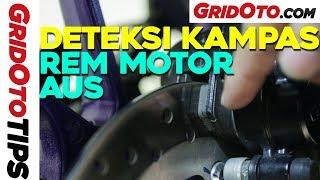 Deteksi Kampas Rem Motor Aus   GridOto Tips