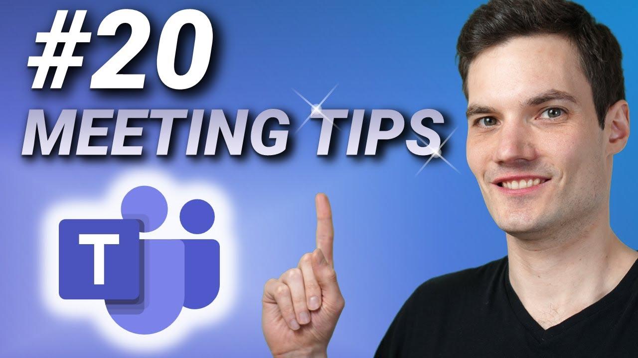 ???? Top 20 Microsoft Teams Meeting Tips & Tricks