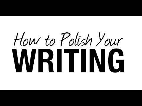 How to Polish Your Writing (P.I.P. Course Excerpt)