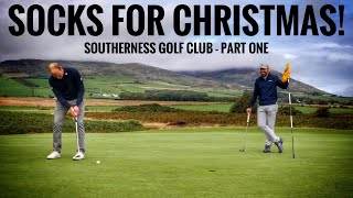 Socks for Christmas 😆Southerness Golf Club - Course Vlog Part One